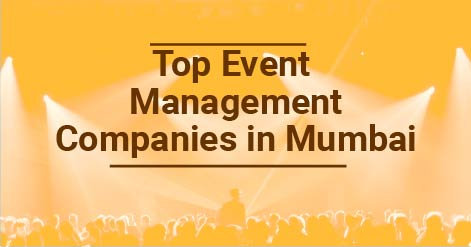 list of top event management companies in Mumbai