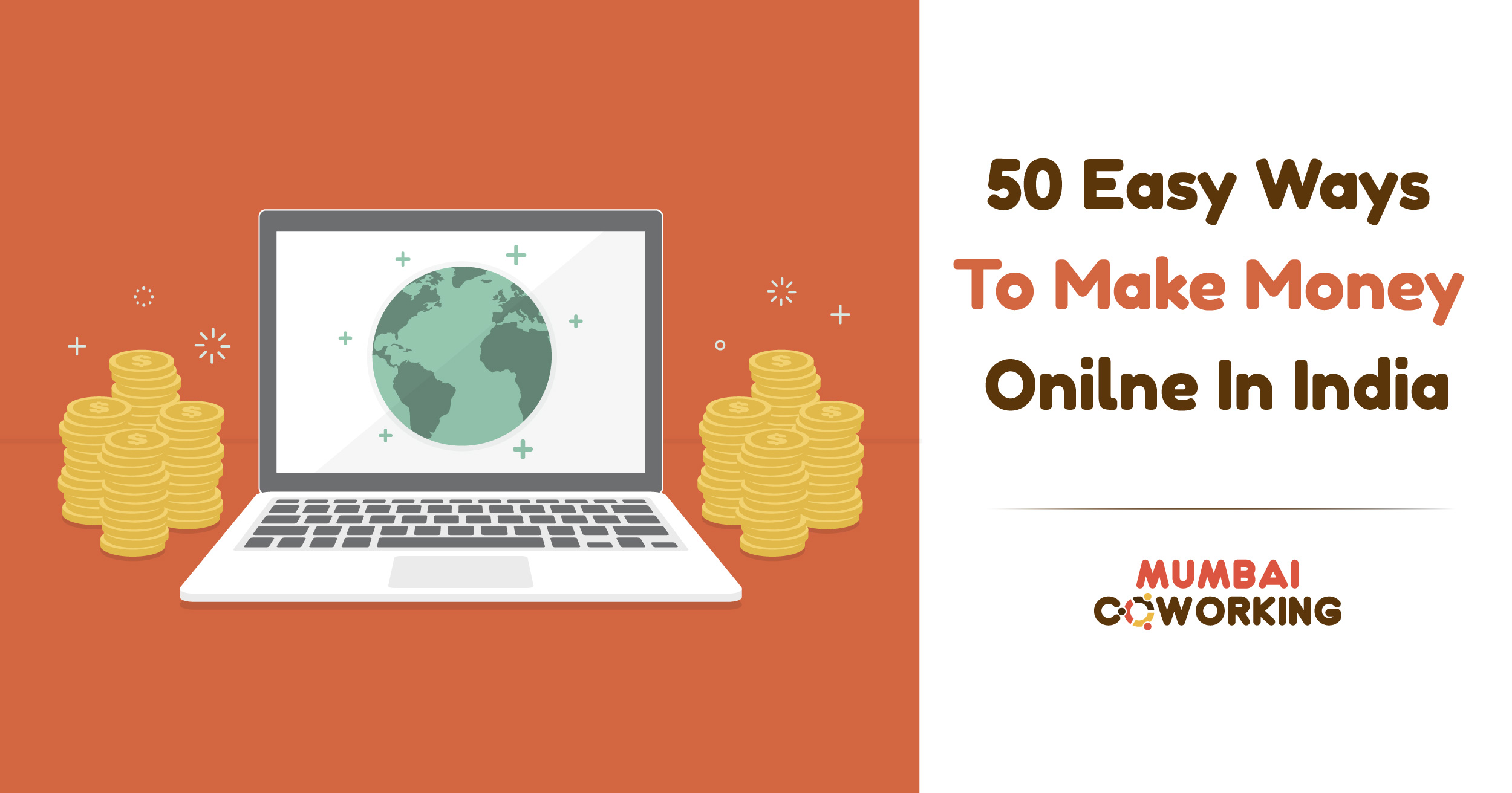 Make Money Online Check These 50 Easy Ways To And Earn A Lac Per Month