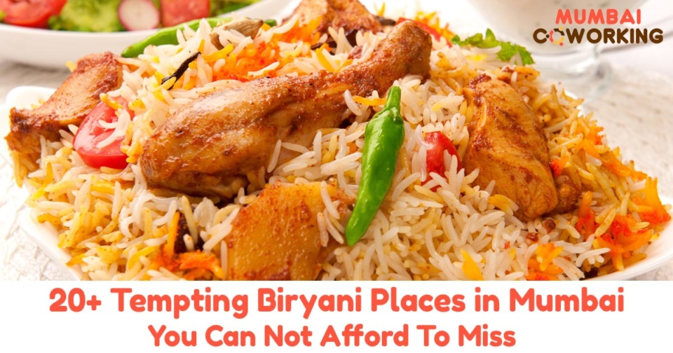Top Biryani places in Mumbai